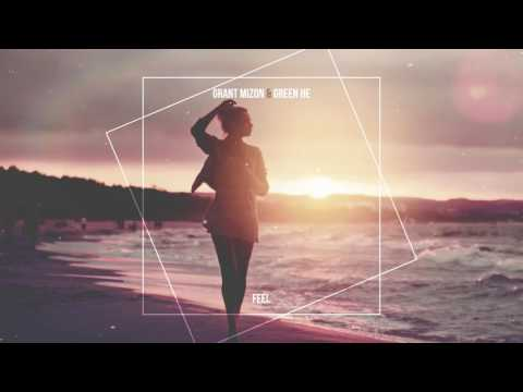 Grant Mizon and Green He - Feel (sample)