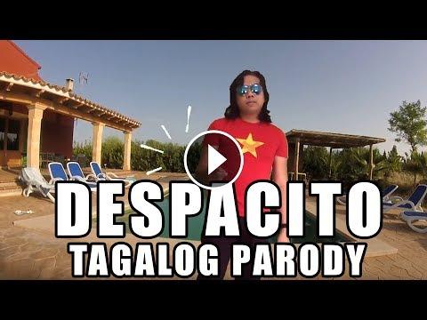 DESPACITO TAGALOG PARODY BY SIR REX KANTATERO (BES WAG DITO)