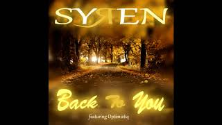 Syren - Back To You (ft. Optimiztiq)