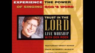 Don Moen- Let The Words (Psalm 19:13-14)  (Integrity Music)