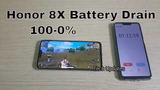 Honor 8X Battery Drain Test (100-0%)