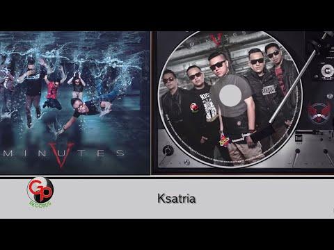 FIVE MINUTES - KSATRIA [Album Showreel]