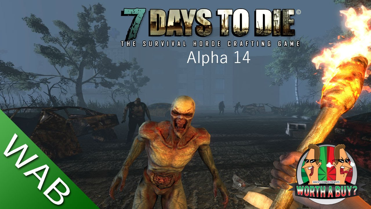 7 days to die review alpha 14 worthabuy youtube for Cocinar en 7 days to die ps4