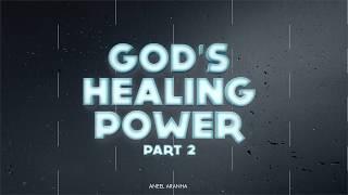 GOD'S HEALING POWER | ANEEL ARANHA | HOLY SPIRIT INTERACTIVE