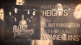 "All But Forgotten - ""Heights"""