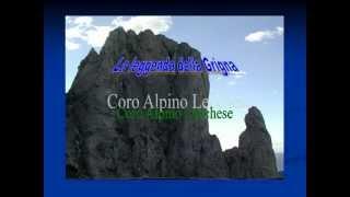 LA LEGGENDA DELLA GRIGNA - Coro Alpino Lecchese