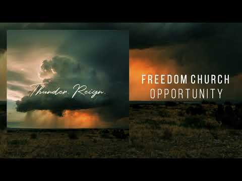 "Freedom Church - ""Opportunity"""