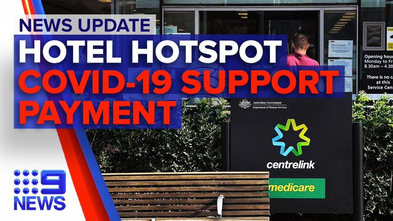 Update: Crossroads Hotel cases rise, Australians to receive extra cash payment   9 News Australia
