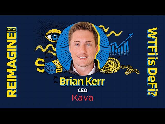 REIMAGINE 2020 v3.0 - Brian Kerr - Kava