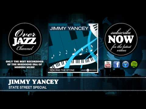 Jimmy Yancey - State Street Special (1939)