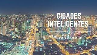 Ponto de Encontro - Cidades Inteligentes