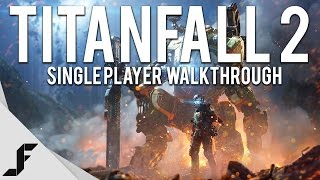 TITANFALL 2 Single Player Walkthrough