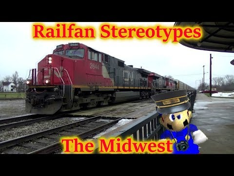 Railfan Stereotypes - The Midwest