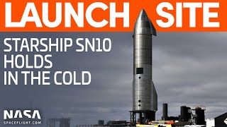 Starship sn10 continues to wait for a pre-launch static fire test as freezing weather impacts spacex boca chica operations. however, new flaps and fins conti...