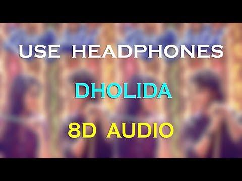 Dholida (8D Audio)| LOVEYATRI | Aayush Sharma | Warina H |Neha Kakkar, Udit N, Palak M ...