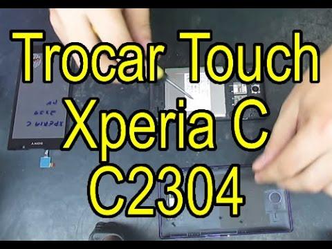 Trocando Touch Sony Xperia C C2304