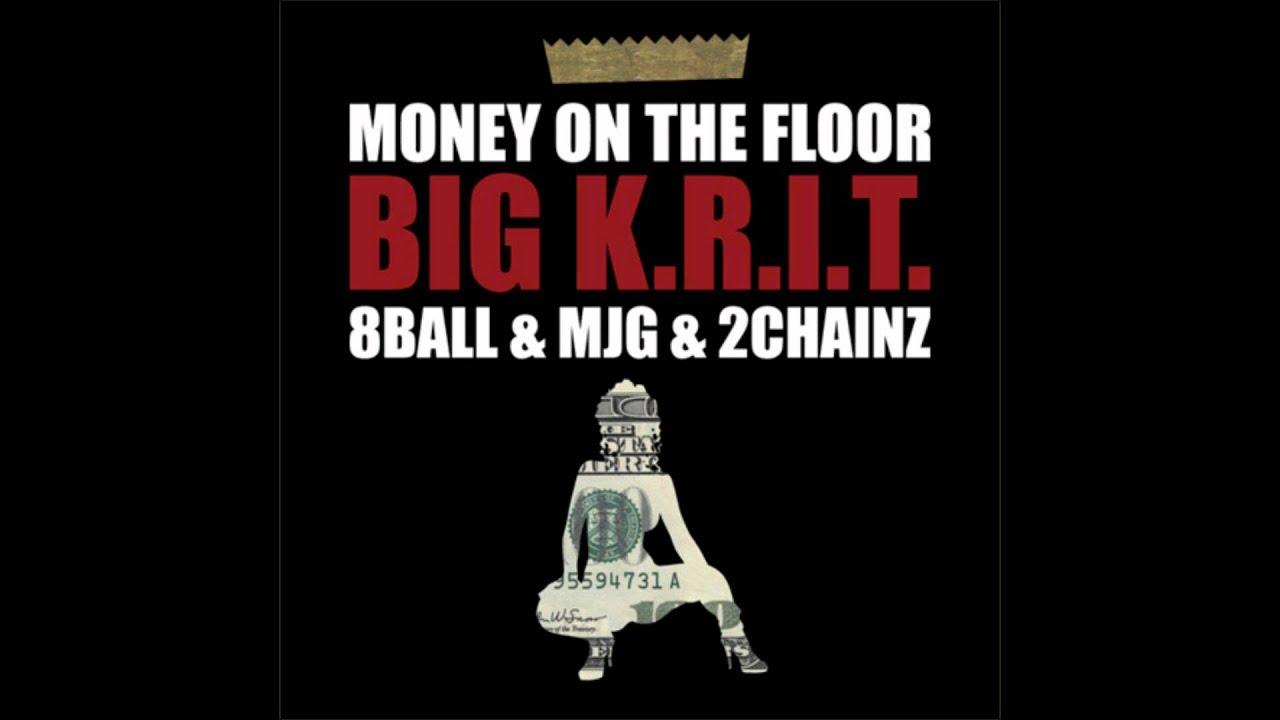 K R I T Money On The Floor Ft 8ball Mjg 2chainz Slowed Hd W Lyrics