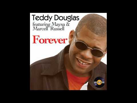 Teddy Douglas feat. Maysa & Marcell Rusell - Forever (Salvation Mix)