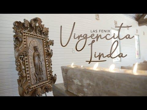 """Las Fenix - """"Virgencita Linda"""""""