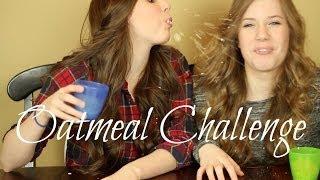 The Oatmeal Challenge! Feat. Thebeautyguru4u