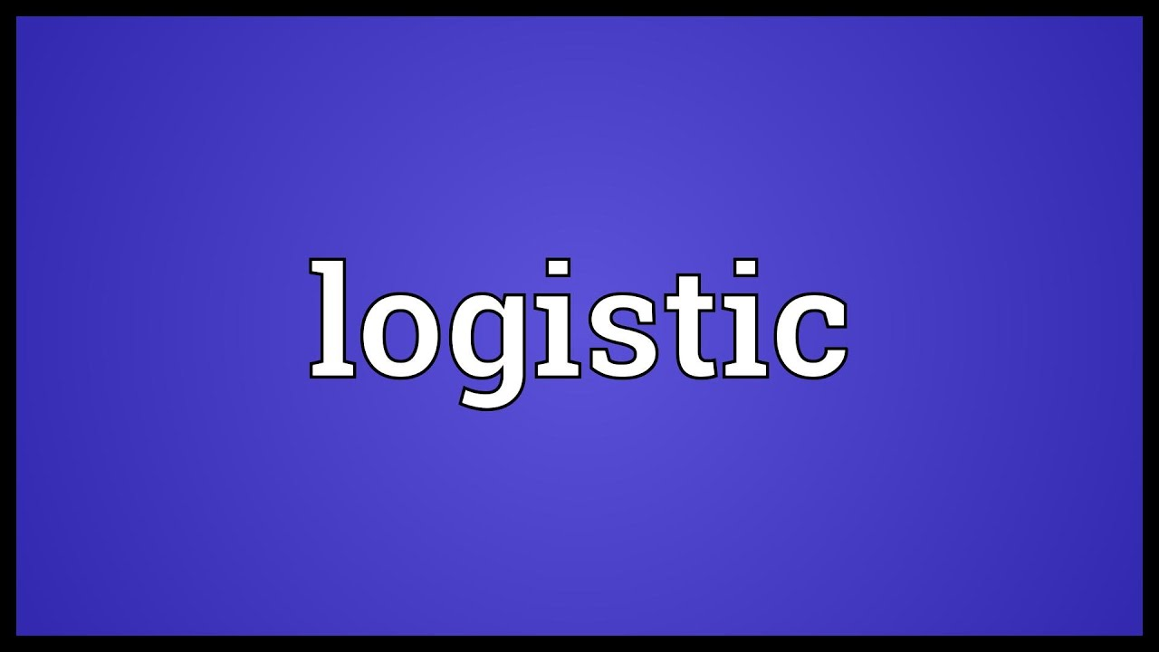 Logistic Meaning