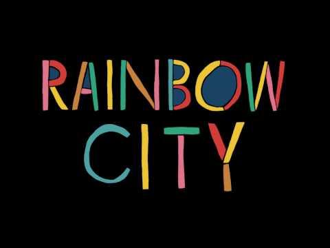 Cloud Control: Rainbow City (Official Lyric Video)