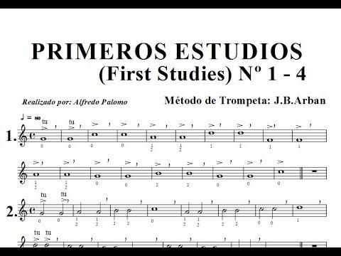 Primeros Estudios de Trompeta (First Studies) Lección Nº1-2-3-4 Método J B Arban