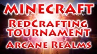 RedCrafting - Турнир - Arcane Realms