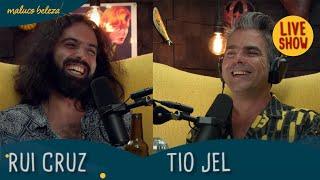 @Rui Cruz & @Tio Jel - A GOSTO DO MALUCO