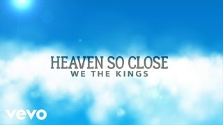We The Kings - Heaven So Close