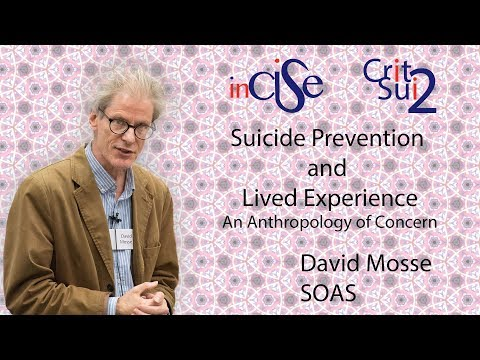 Suicide Prevention and Lived Experience - David Mosse