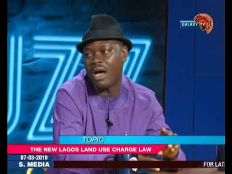 The Buzz: New Lagos Land use Charge Law
