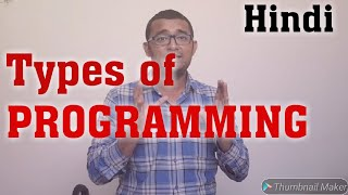 Types of Programming languages | High level | Assembly level | Machine level