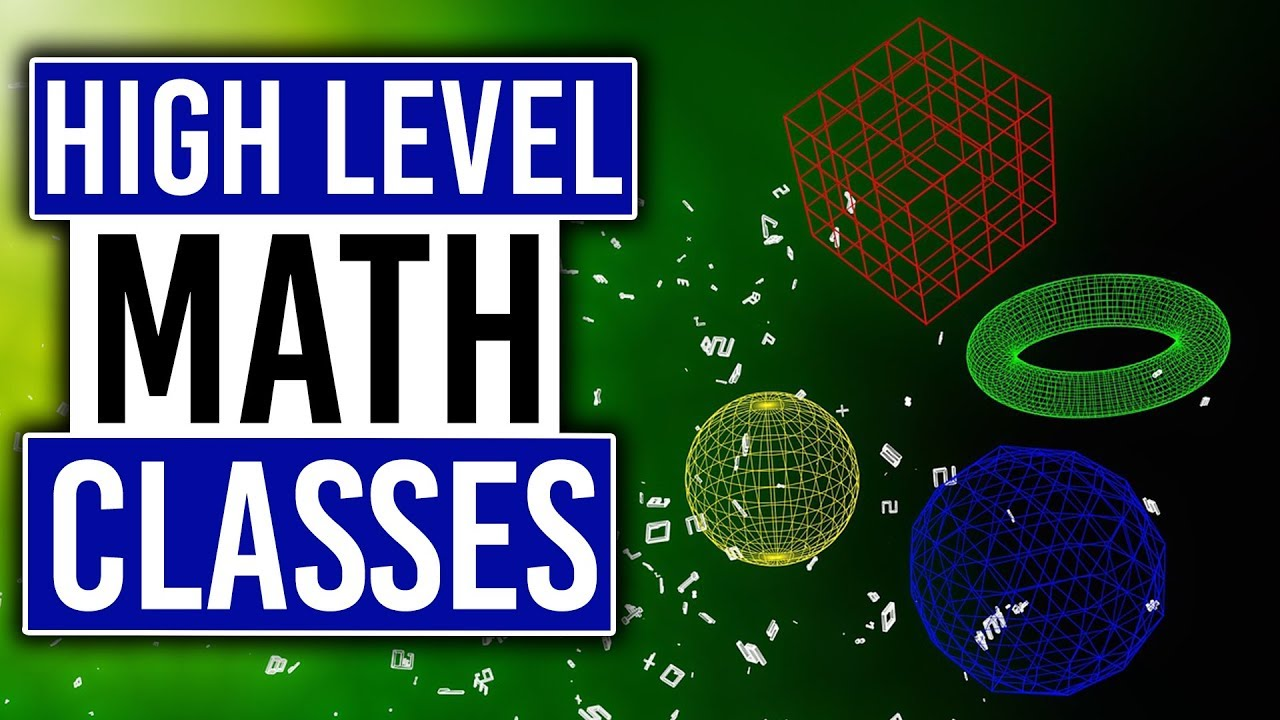 A Look at Some Higher Level Math Classes | Getting a Math Minor