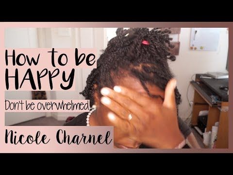 How to be HAPPY⎜Things to do when I'm Overwhelmed thumbnail