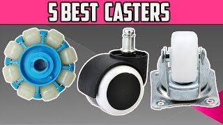 5 Best Casters