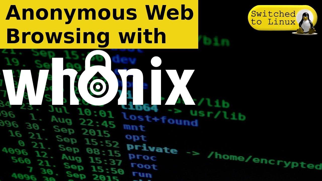 Whonix 15 Anonymous Web Browsing Youtube