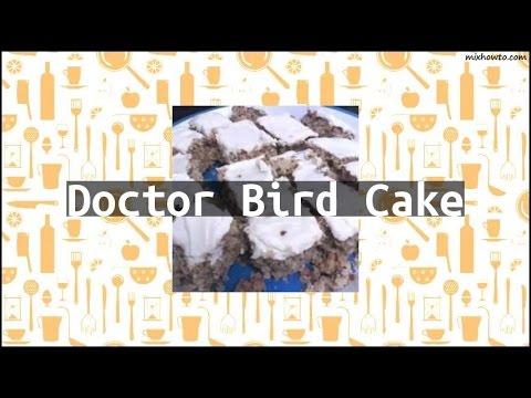 Recipe Doctor Bird Cake