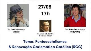 Pentecostalismos & Renovação Carismática Católica (RCC)
