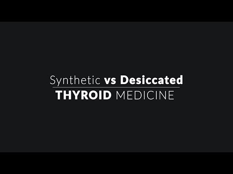 Synthetic Vs Desiccated Thyroid Medicine