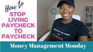 How to Stop Living Paycheck to Paycheck | Stop Counting Down to Pay Day | FrugalChicLife