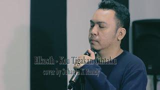 Download Elkasih Kau Tigakan Cintaku.COver by Suharju X Randy R