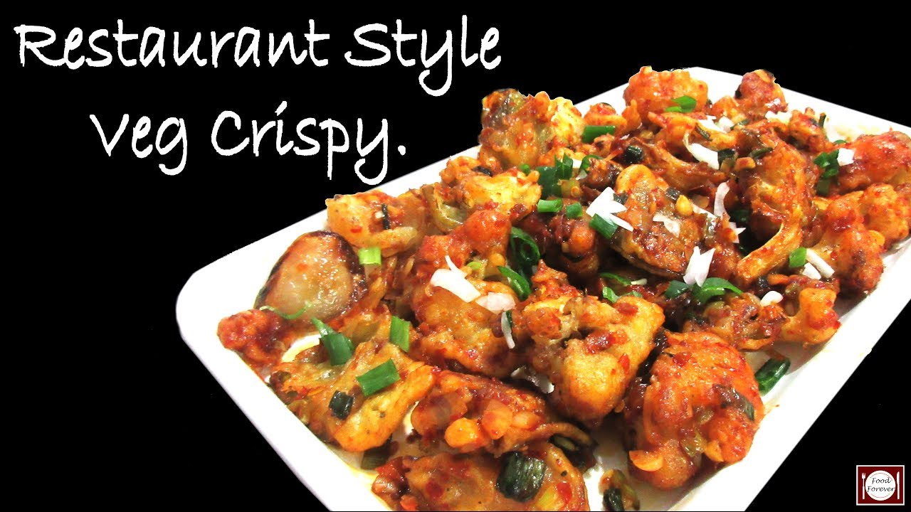 veg veg crispy recipe in hindi restaurant style veg crispy food forever forumfinder Gallery