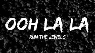 Ooh La La - Run The Jewels (Ozark) (Lyrics Video)