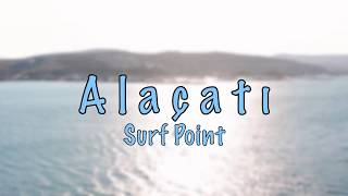 Alaçatı Surf Point - 4K