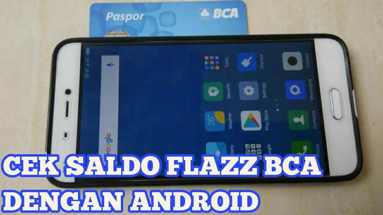 Cek Saldo Flazz Bca Kartu Tol Bca Dengan Android Youtube