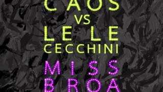 Gary Caos & Lele Cecchini - Miss Broadway (Club Mix)