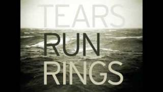 Tears Run Rings - Destroyer