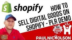 How To Sell Digital Products and PLR Goods On Shopify - Training Tutorial For Beginners