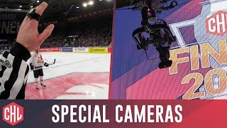 Special Cameras at the CHL Final 2019